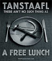 TANSTAAFL: There ain't no such thing as a free lunch poster