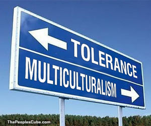 Tolerance, Multiculturalism sign
